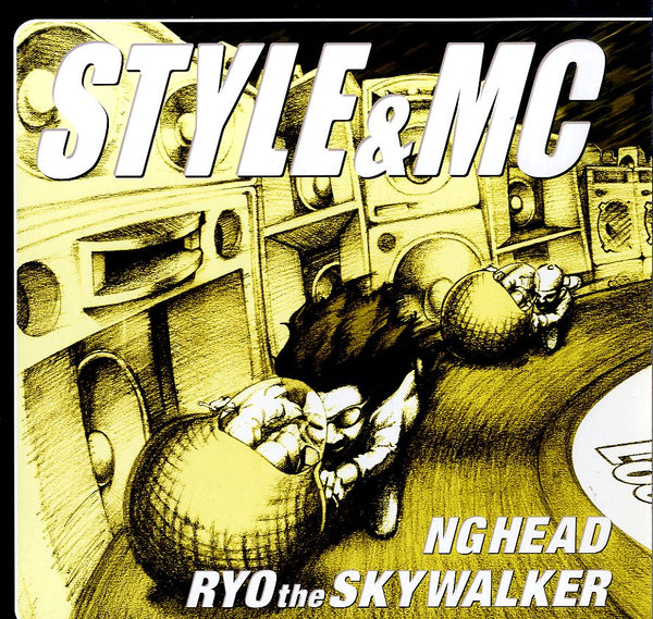 NG HEAD, RYO THE SKYWALKER [Style & Mc]