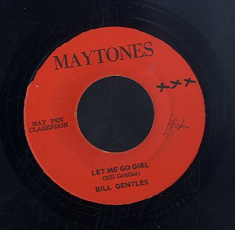 BILL GENTELS [Let Me Go Girl / Advantage ]