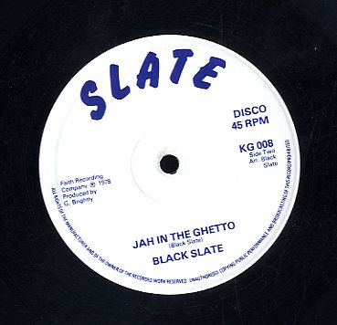 BLACK SLATE [Jah In The Ghetto / Live Up To Love]