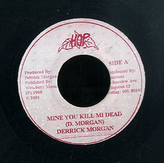 DERRICK MORGAN / BLACK BROTHERS  [Mine You Kill Mi Dead / Give Me Loving ]