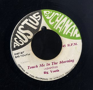 BIG YOUTH [Touch Me In The Morning]