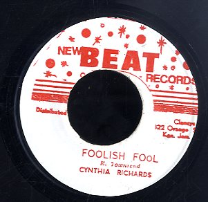 CYNTHIA RICHARDS / DINGLE BROS [Foolish Fool / I Don' Care]