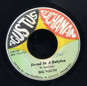 BIG YOUTH [It Dread In A Babylon / I Pray Thee Continually]