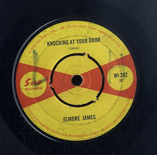ELMORE JAMES [Knocking At My Door / Calling All Blues]