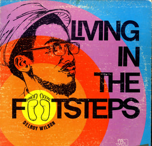 DELROY WILSON [Living In The Footsteps ]