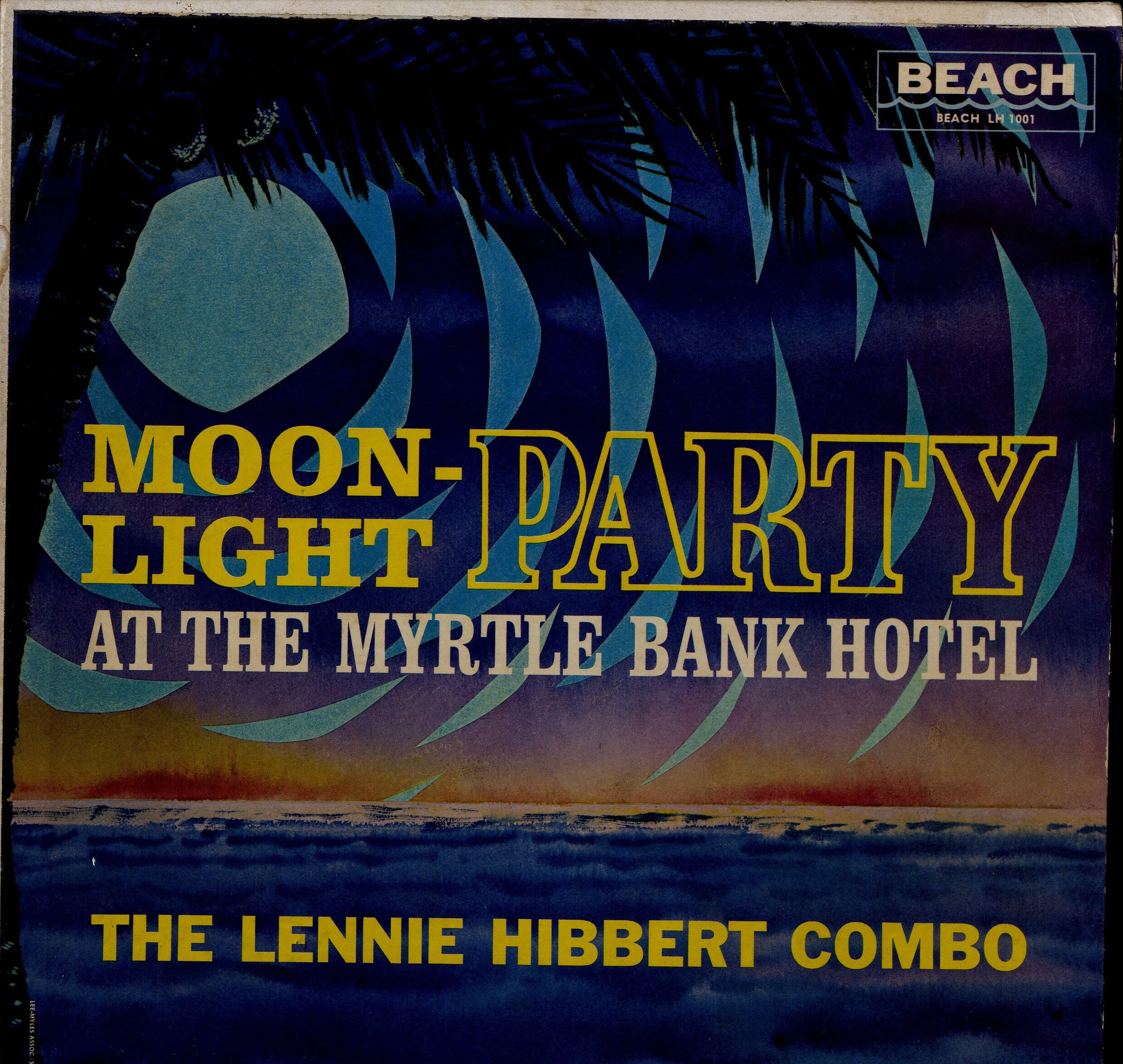 LENNIE HIBBERT [Moon Light Party At Myrtle Bank Hotel]