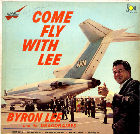 BYRON LEE & THE DRAGONAIRES [Come Fly With Lee]