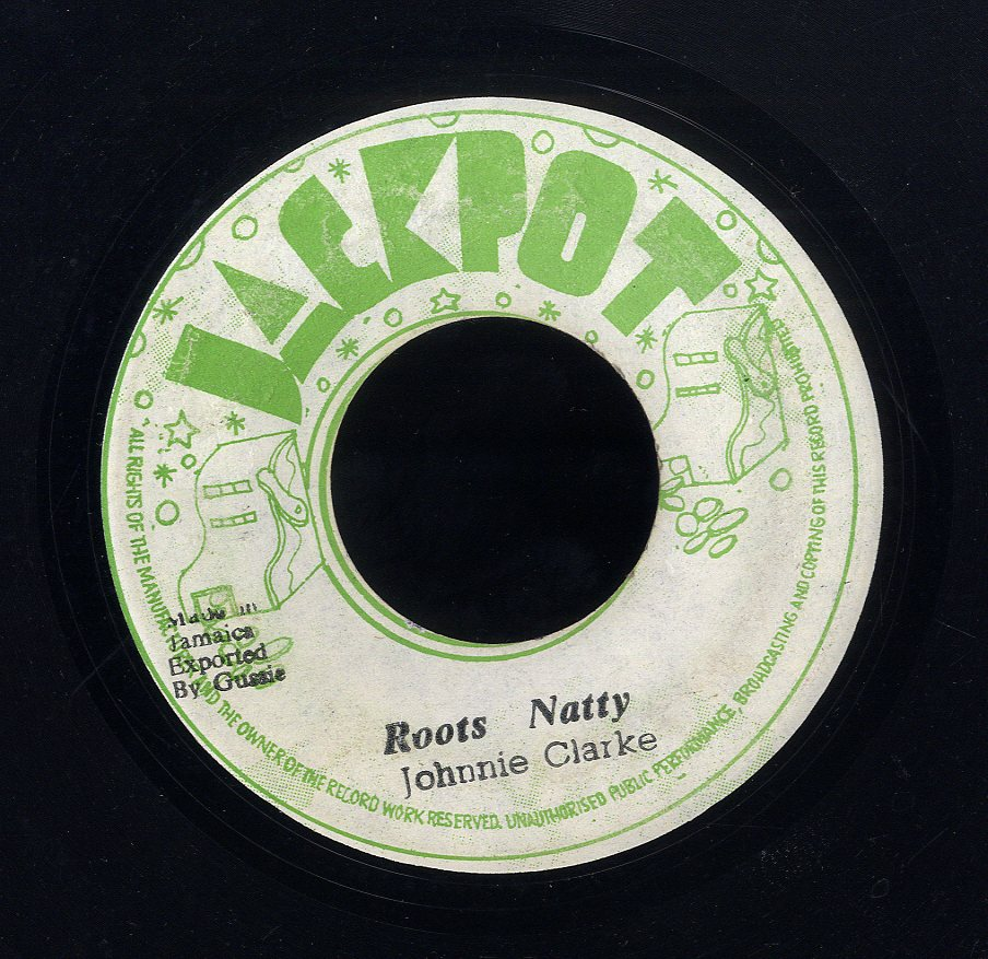 JOHNNY CLARKE [Roots Natty ]