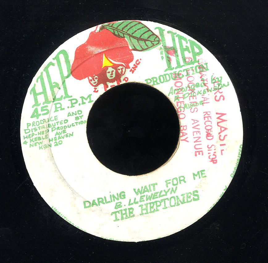 HEPTONES [Darling Wait For Me]
