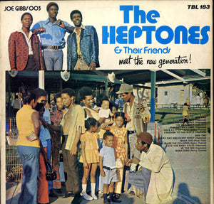 THE HEPTONES & THEIR FRIENDS [Meet The Now Generation]