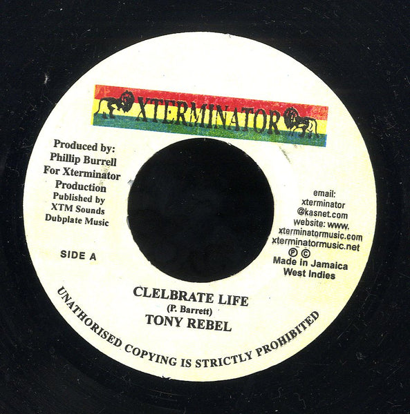 TONY REBEL [Celebrate Life]