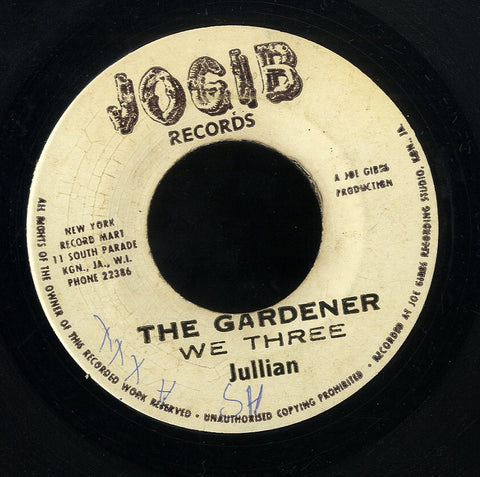 JULLIAN [The Gardener We There]