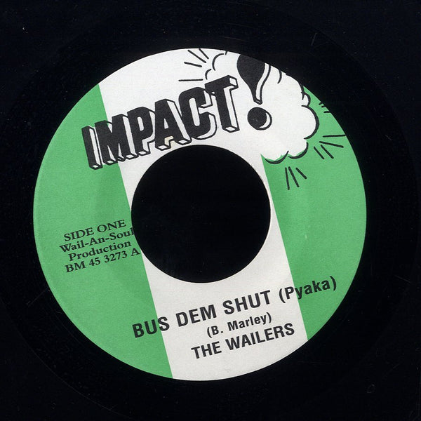THE WAILERS [Bus Dem Shut / Lyrical Satirical I]