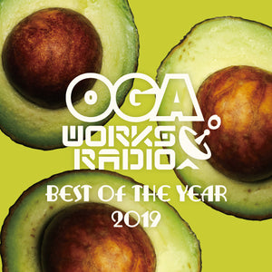 OGA REP.JAH WORKS [Oga Works Radio Mix Vol.13 -Best Of The Year 2019-]