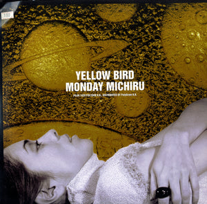 MONDAY MICHIRU  [Yellow Bird]