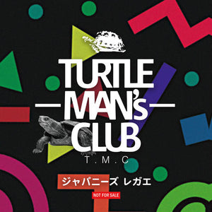 TURTLE MAN'S CLUB [ジャパニーズレガエ With Nail Clippers(昭和風爪切り)]