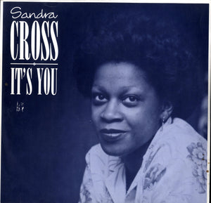 SANDRA CROSS  [It's You]