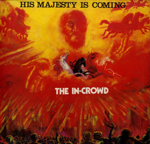 THE IN-CROWD [His Majesty Is Comming]