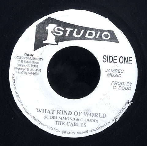 THE CABLES / THE SKATALITES [What Kind Of World / Peace And Love]