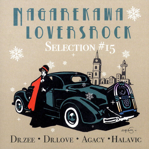 DR.LOVE,DR.ZEE,AGACY,HALAVIC [Nagarekawa Lovers Rock Pt15]