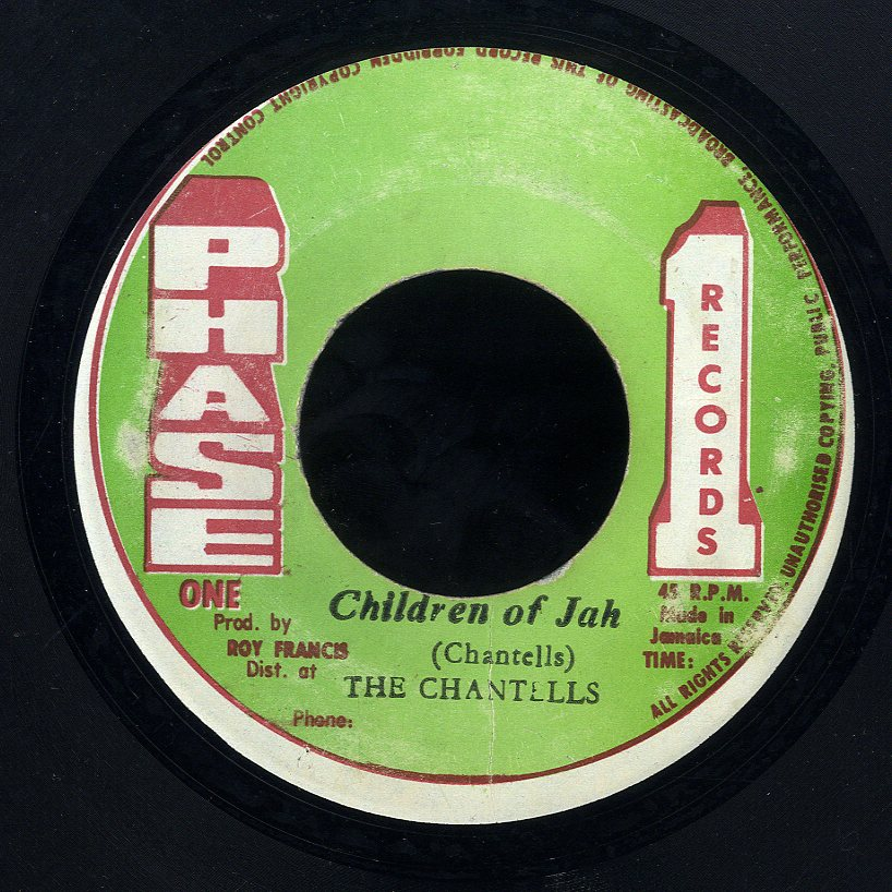 THE CHANTELLS [Children Of Jah ]