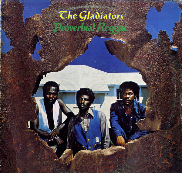 THE GLADIATORS [Proverbial Reggae]