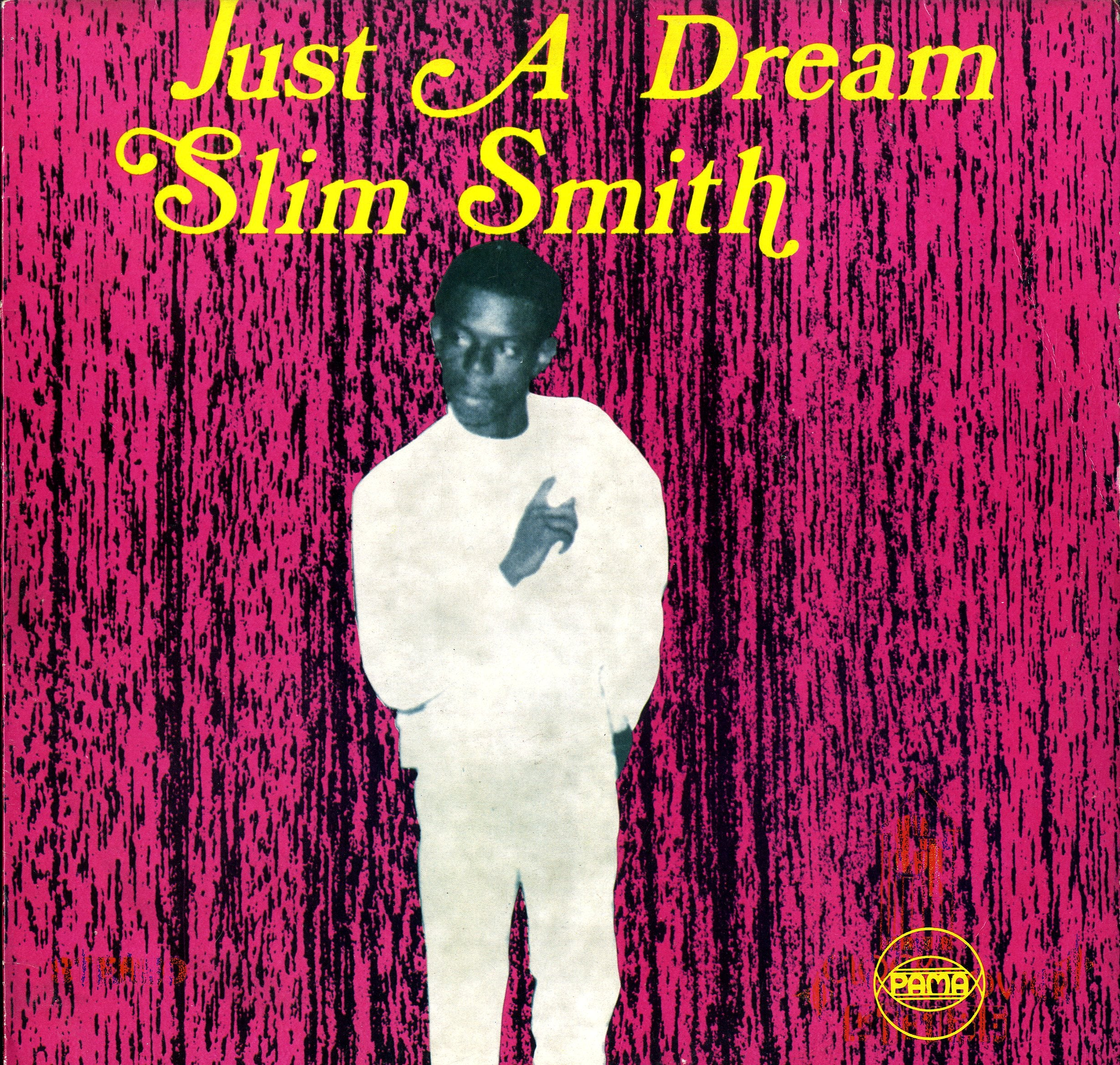 SLIM SMITH [Just A Dream]