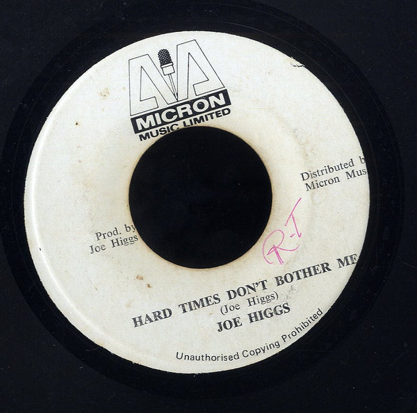 JOE HIGGS [She Was The One / Hard Time Don't Bother Me]