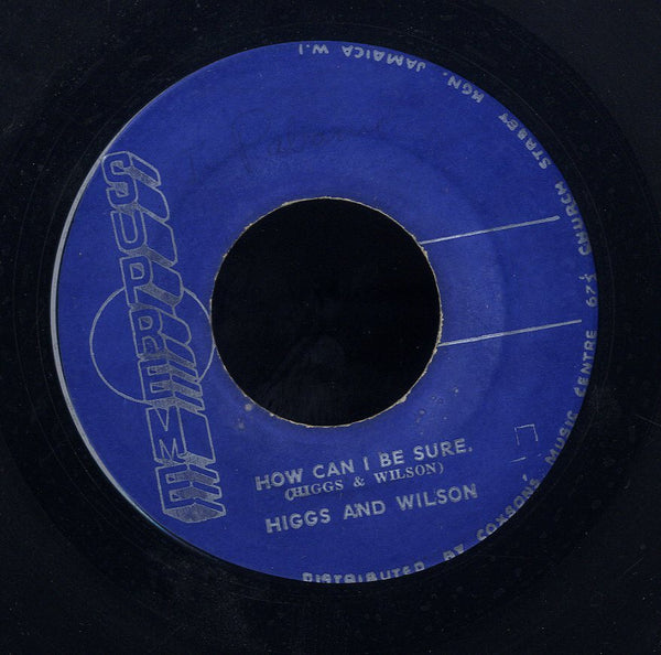 HIGGS & WILSON [How Can I Be Sure / Mighty Man]