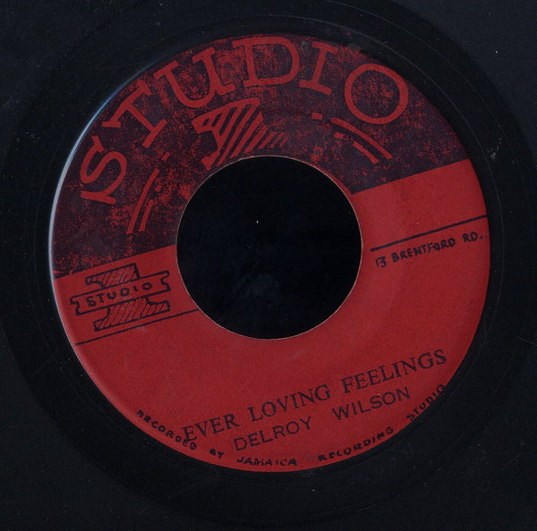 DELROY WILSON [I Need Your Loving / Ever Loving Feeling]