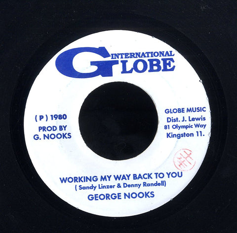 GEORGE NOOKS [Working My Way Back To You]