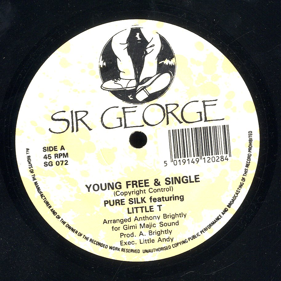 PURE SILK FEAT. LITTLE T / PURE SILK FEAT. LITTLE T & MEXICAN [Young Free & Single / Tell You About The Weather]