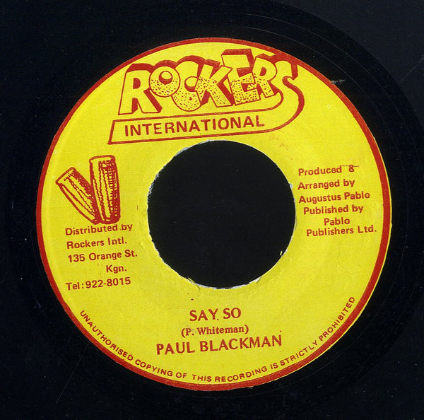PAUL BLACKMAN (WHITEMAN) / PABLO ALL STARS [Say So / Dub So]