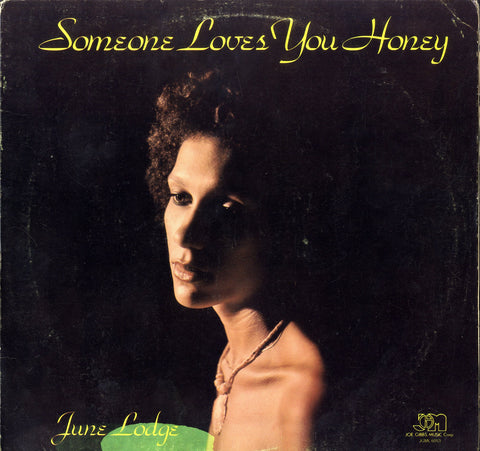 JUNE LODGE [Someone Loves You Honey]