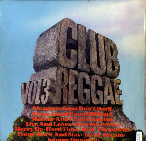 V.A THE UNIQUES. KING IWAH. S SMITH...  [Club Reggae Vol 3 ]