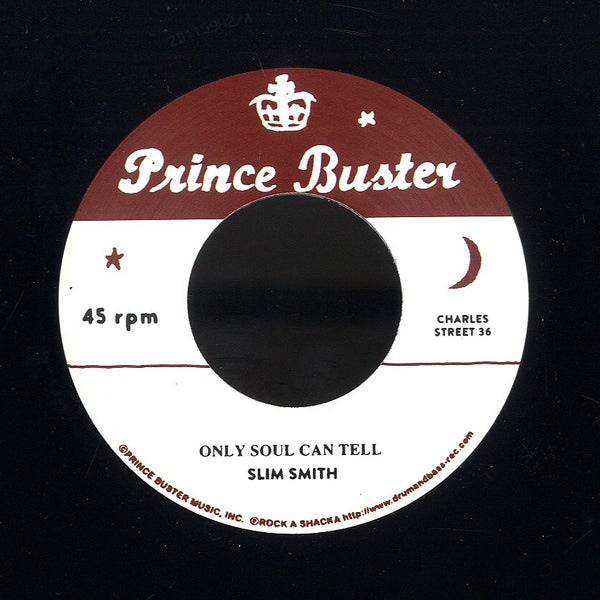 BUSTER ALL STARS / SLIM SMITH [Charles Street Cowboy (Unreleased) / Only Soul Can Tell]