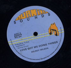 DELROY WILSON [Love Got Me Doing Things / Go Away Little Girl]