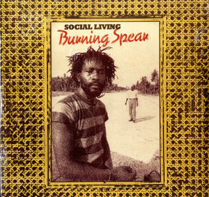 BURNING SPEAR [Social Living]