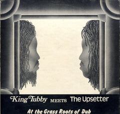KING TUBBY MEETS THE UPSETTER [King Tubby Meets The Upsetter At The Grass Roots Of Dub]