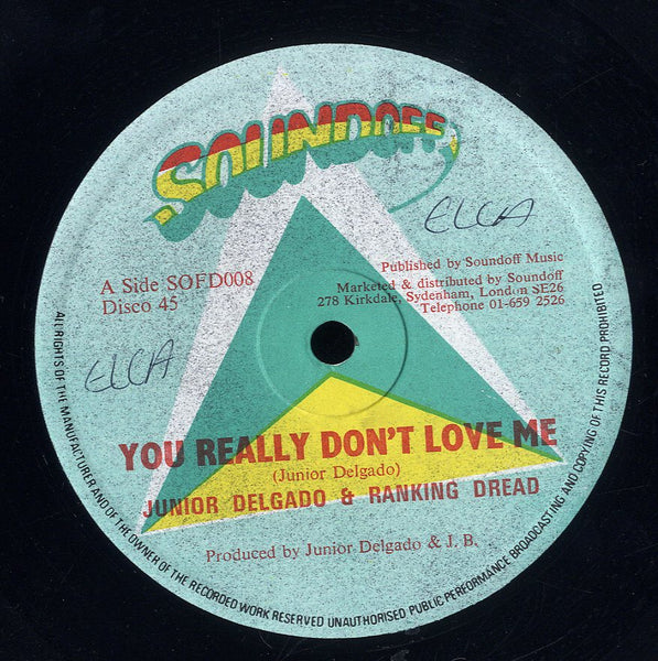 JUNIOR DELGADO & RANKING DREAD / RADIC [You Really Don't Love Me /  I Want You]