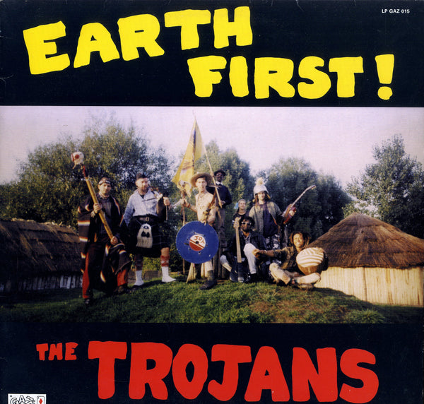 THE TROJANS [Earth First]