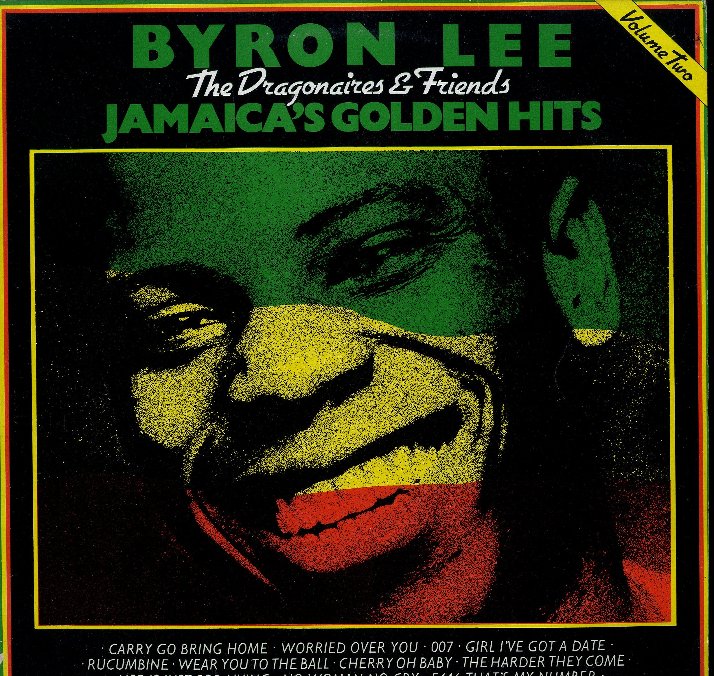 BYRON LEE AND THE DRAGONAIRES [Jamaica's Golden Hits Vol2]