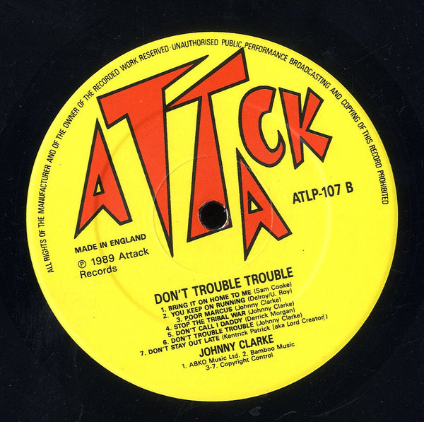 JOHNNY CLARKE [Don't Trouble Trouble]