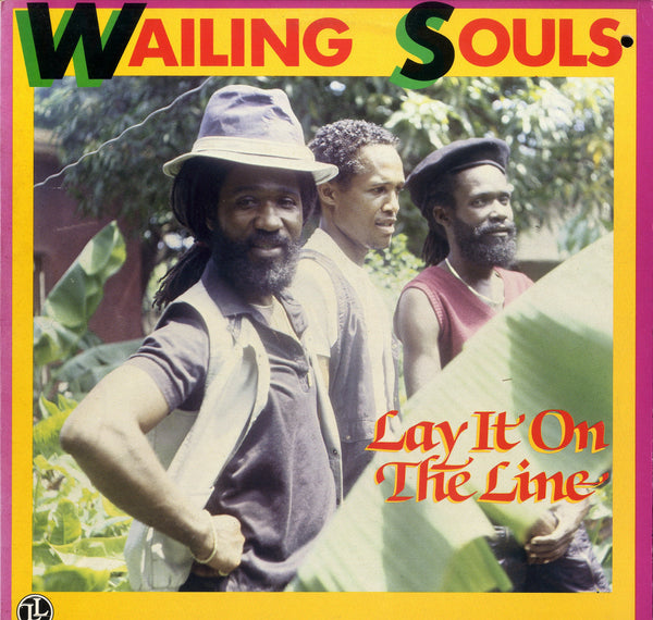 WAILING SOULS [Lay It On The Line]