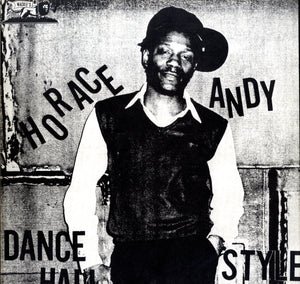 HORACE ANDY [Dance Hall Style]