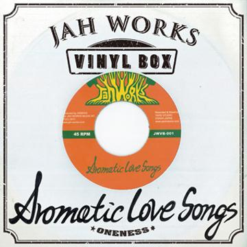 JAH WORKS [Vinyl Box Vol.1 - Aromatic Love Songs]