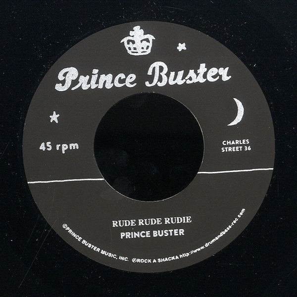 PRINCE BUSTER / BUSTER ALL STARS (SILKSCREEN LABEL)  [Rude Rude Rudie (Don't Throw Stones) / Prince Of Peace (Alternate Take)]
