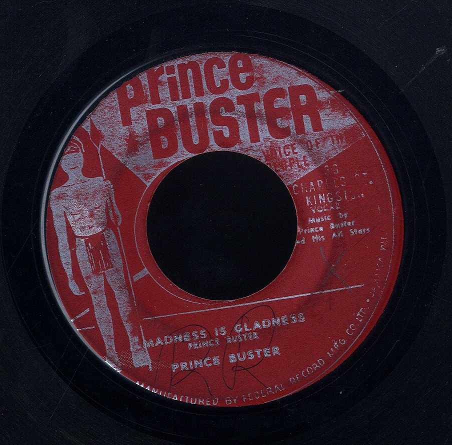 PRINCE BUSTER [Madness Is Gladness / Tooth Ache]