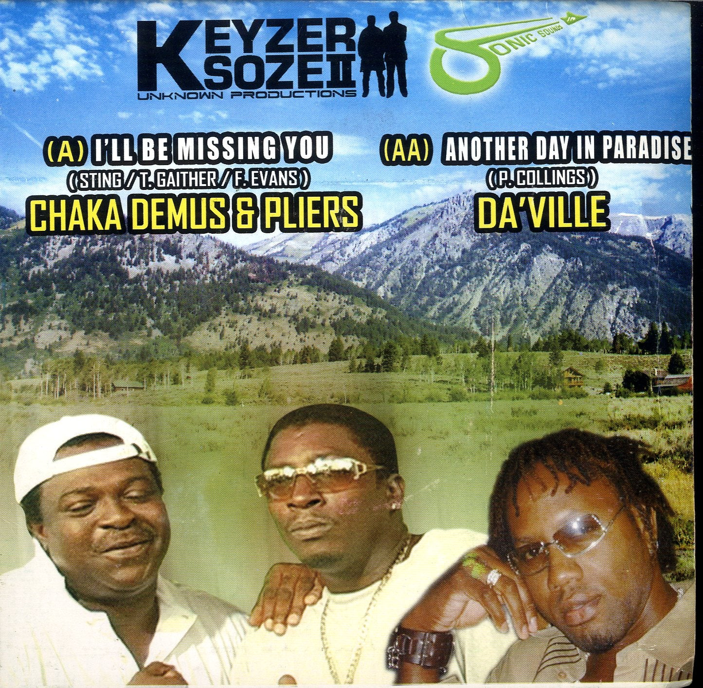 CHAKA DEMUS & PLIERS / DA'VILLE [I'll Be Missing You / Another Day In Paradise]