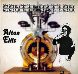 ALTON ELLIS [Countination]